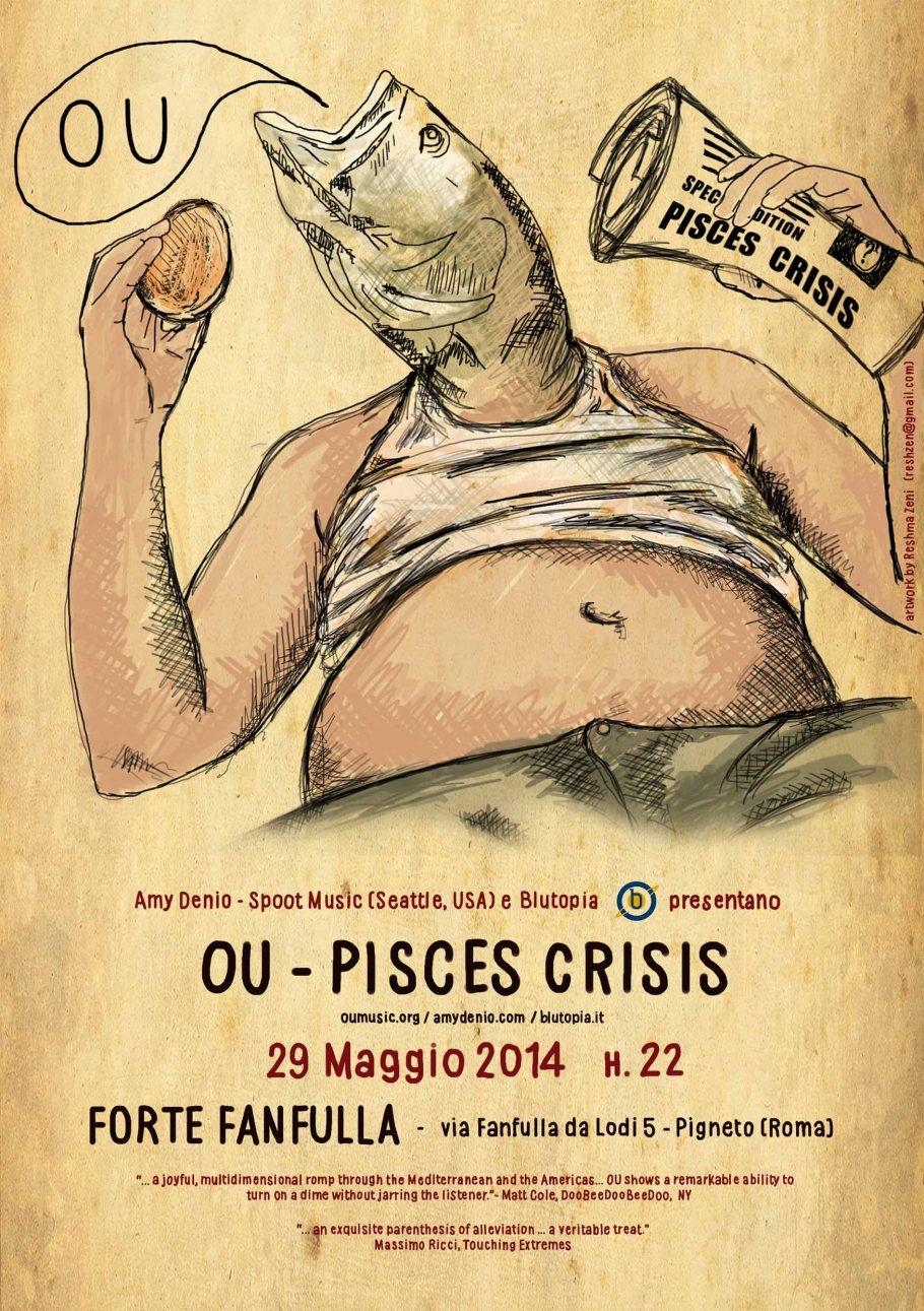 OU _ PISCES CRISIS LIVE AL FORTE FANFULLA